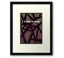 High on Angst Framed Print