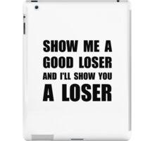 Good Loser iPad Case/Skin