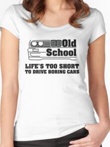 E30 Life's too short to drive boring cars Women's Fitted Scoop T-Shirt