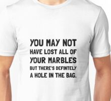 Lost Your Marbles Unisex T-Shirt