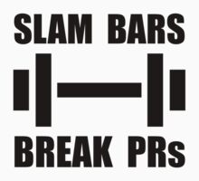 Slam Bars Break PRs Kids Tee