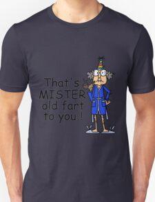 Birthday Humor Old Fart Unisex T-Shirt