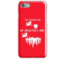 Funny Walking Dead Mid-Season Premiere Parody Meme Your Valentines Day VS My Valentines Day Cupid Walkers Zombies TWD iPhone Case/Skin