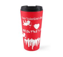 Funny Walking Dead Mid-Season Premiere Parody Meme Your Valentines Day VS My Valentines Day Cupid Walkers Zombies TWD Travel Mug