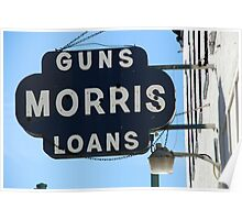 Guns and Loans, Street Sign Poster