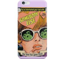 Somebody Else by The 1975 Comic iPhone Case/Skin