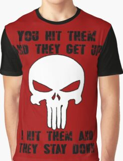 You Hit Them... Graphic T-Shirt
