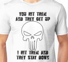 You Hit Them... Unisex T-Shirt