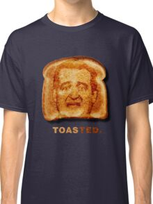 Toasted. Classic T-Shirt