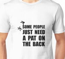 Pat On Back Unisex T-Shirt