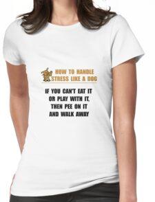 Stress Like Dog Womens Fitted T-Shirt