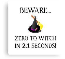 Zero To Witch Canvas Print