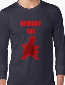 Beware the Penguin Long Sleeve T-Shirt