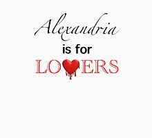 "The Walking Dead - ""Alexandria is for Lovers"" Unisex T-Shirt"