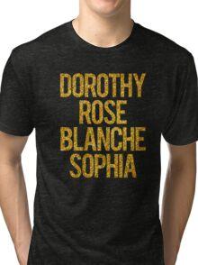 golden girls Tri-blend T-Shirt