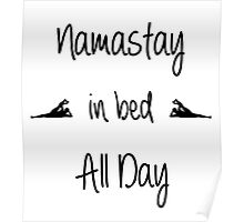 Namastay in bed All Day Poster