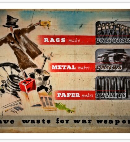 Save Waste for Weapons Sticker
