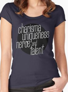 charisma, uniqueness etc Women's Fitted Scoop T-Shirt