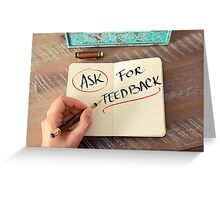 Ask For Feedback Greeting Card