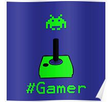Contaminated Gamer Collection -- #Gamer Poster