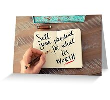 Sell Your Product For What Its Worth Greeting Card
