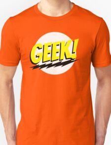 GEEK!  Unisex T-Shirt