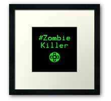 Contaminated Gamer Collection - #ZombieKiller Framed Print