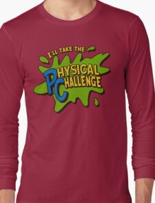 Double Dare - I'll Take The Physical Challenge Long Sleeve T-Shirt