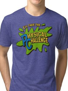 Double Dare - I'll Take The Physical Challenge Tri-blend T-Shirt