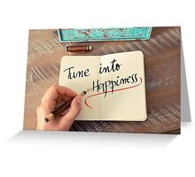 Tune Into Happiness Greeting Card