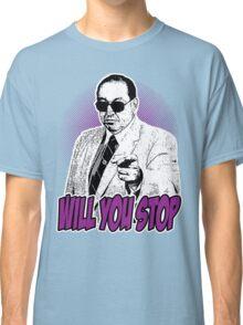 GORILLA MONSOON - WILL YOU STOP? Classic T-Shirt