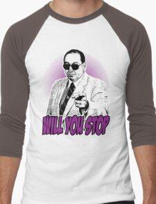GORILLA MONSOON - WILL YOU STOP? Men's Baseball ¾ T-Shirt
