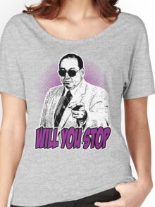 GORILLA MONSOON - WILL YOU STOP? Women's Relaxed Fit T-Shirt