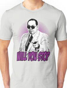 GORILLA MONSOON - WILL YOU STOP? Unisex T-Shirt