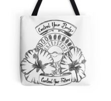 Control Your Body~Pills Tote Bag