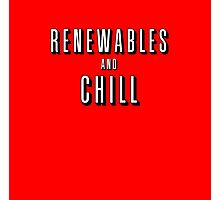 Renewables and Chill Photographic Print