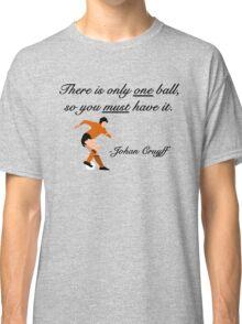 Johan Cruyff Quote Classic T-Shirt