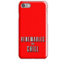 Renewables and Chill iPhone Case/Skin