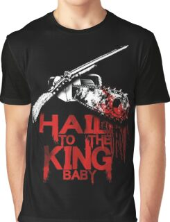 hail to the king baby Graphic T-Shirt