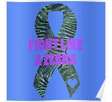 Fight Like a Zebra - Green Poster