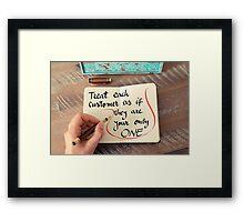 Treat Each Customer the Best Way Framed Print