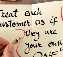 Treat Each Customer the Best Way Sticker