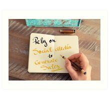 Rely On Social Media To Generate Sales Art Print