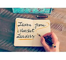 Learn From Market Leaders Photographic Print