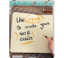 Use Apps to Make Your Work Easier iPad Case/Skin