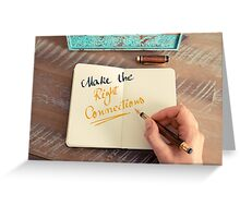 Make The Right Connections Greeting Card