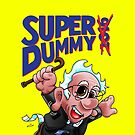 Super Dummy by SEspider