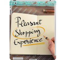 Pleasant Shopping Experience iPad Case/Skin