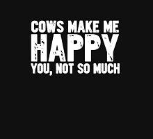 Cows Make Me Happy Unisex T-Shirt
