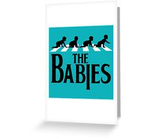THE BABIES Greeting Card
